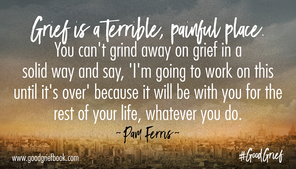 good-grief_pam-quote